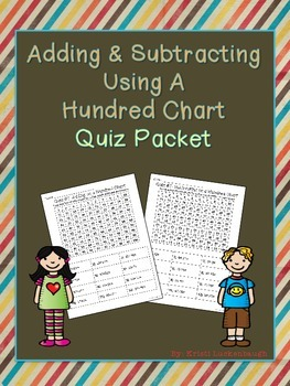 Adding and Subtracting Using A Hundred Chart