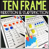 Adding and Subtracting Using Ten Frames