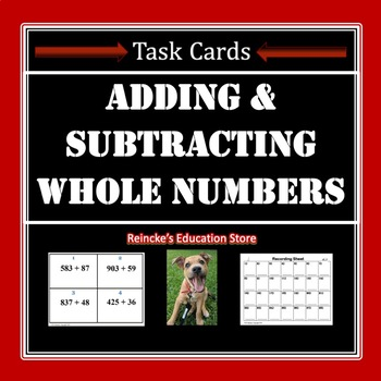 Adding and Subtracting Whole Numbers Task Cards