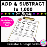 Adding and Subtracting (With Regrouping) to 1,000- 2.NBT.B.7, 2.NBT.B.6