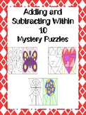 Adding and Subtracting Within 10 Mystery Pictures