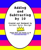 Adding and Subtracting by 10