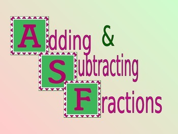 Adding and Subtracting fractions with uncommon denominators