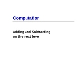 Adding and Subtracting on the Next Level