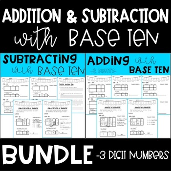 Adding and Subtracting with Base Ten BUNDLE