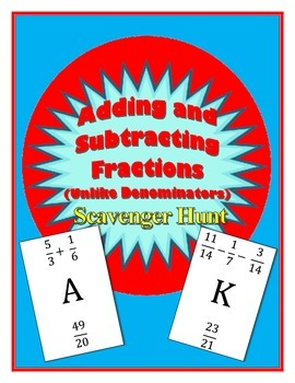 Adding and Subtracting with Fractions Scavenger Hunt (Unlike Denominators)