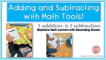 Adding and Subtracting with Math Tools!