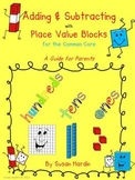 Adding and Subtracting with Place Value Blocks: A Guide fo