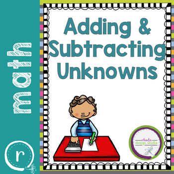 Adding and Subtracting with Unknowns Practice