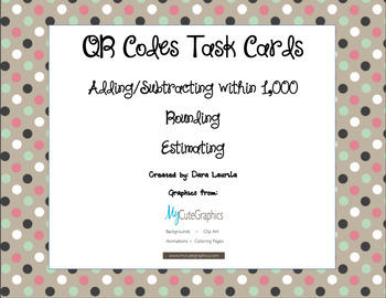 QR Codes - Adding/Subtracting/Rounding/Estimating