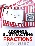Adding and Subtracting Fractions Task Cards with QR Codes - 4.NF.3
