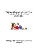 Adding and Subtraction Fractions Word Problems SOL 3.5 (2016)
