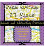 Adding and subtracting fractions mazes (bundle - 27 mazes