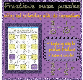 Adding and subtracting fractions with like denominators maze puzzles