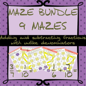 Adding and subtracting fractions with unlike denominators mazes (bundle)