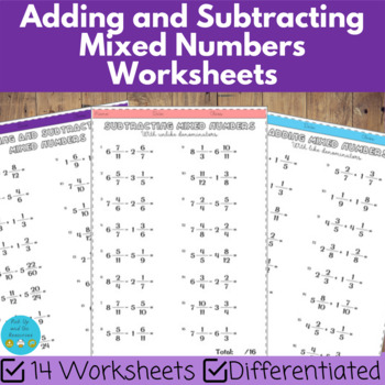 Adding And Subtracting Mixed Numbers Worksheets Differentiated