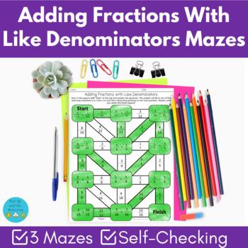 Adding fractions with like denominators mazes