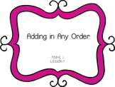 Adding in Any Order - First Grade enVision Math