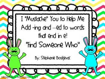 """Adding ing and ed to Words Ending in e """"Find Someone Who"""""""