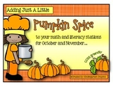 Adding just a little PUMPKIN SPICE to your math and literacy stations