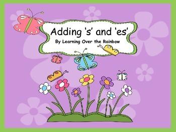 Adding 's' and 'es'