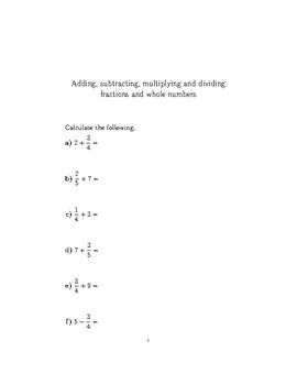 Adding, subtracting, multiplying and dividing fractions and whole numbers