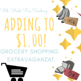 Adding to $1.00 - Grocery Shopping Extravaganza!