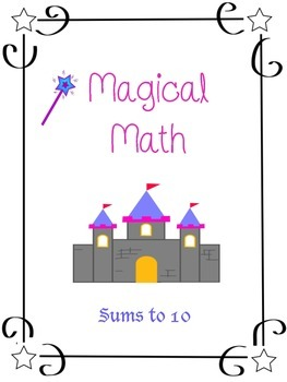 Adding Numbers - Sums to 10 - Magical Math