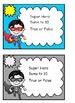 Adding to 10 Super Hero True or False