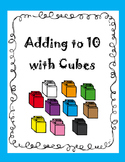 Adding to 10 with Cubes