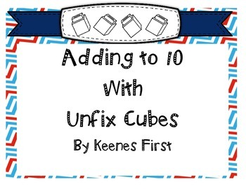 Adding to 10 with Unfix Cubes