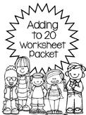 Adding to 20 Worksheet Packet