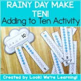 Adding to Make Ten Activity - Rainy Day Make Ten!