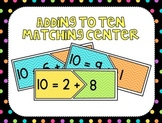 Adding to Make Ten Center