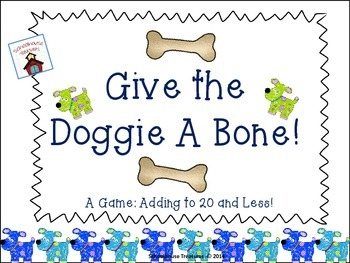 """Adding to Sums of 20 Game: """"Give the Doggy a Bone""""!"""