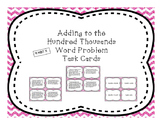 Adding to Hundred Thousands Differentiated Word Problem Task Cards + Exit Ticket