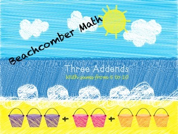 Three Addend Addition: Adding 3 Numbers First Grade Worksheets Summer Themed
