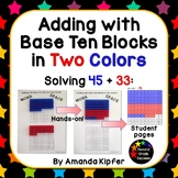 Adding with Base Ten Blocks in Two Colors - Second Grade Common Core