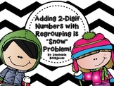 Adding with Regrouping (Within 100- Winter Theme)
