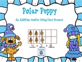 Adding with Tens Frames Math Center--Polar Puppies