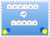 Adding with Unifix Cubes