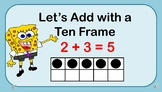 Adding with a Ten Frame