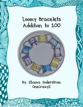 Adding within 100 - Adding to 100 - Loomy Bracelets