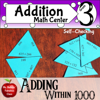 Addition within 1000 Math Center with regrouping 3.nbt.2