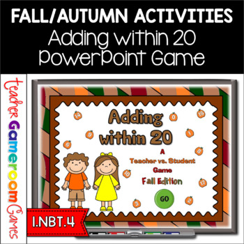 Adding within 20 - Fall Edition PPT Game