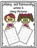 Adding and Subtracting within 5
