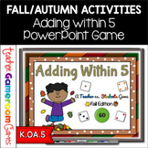 Adding within 5 - Fall Edition PPT Game