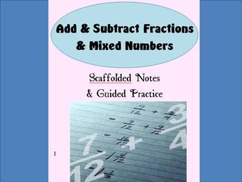 Adding/Subtracting Fractions & Mixed Numbers
