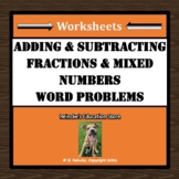 Adding and Subtracting Fractions & Mixed Numbers Word Prob