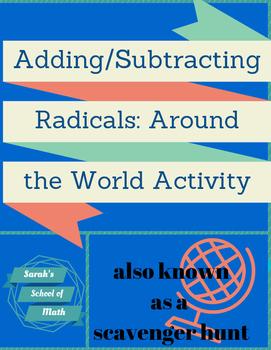 Adding/Subtracting Radicals Around the World Activity (requires simplification!)